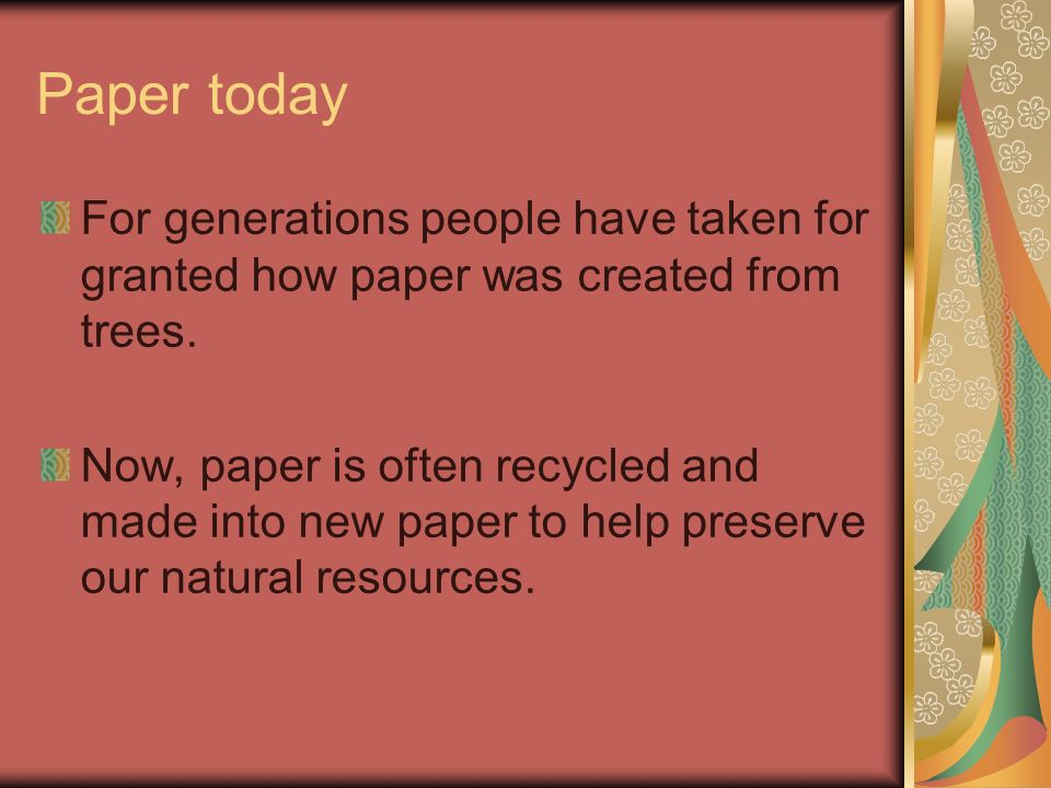 History continued By the 12th century, papermaking reached Europe.