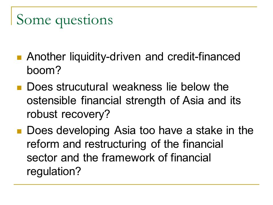 Some questions Another liquidity-driven and credit-financed boom.