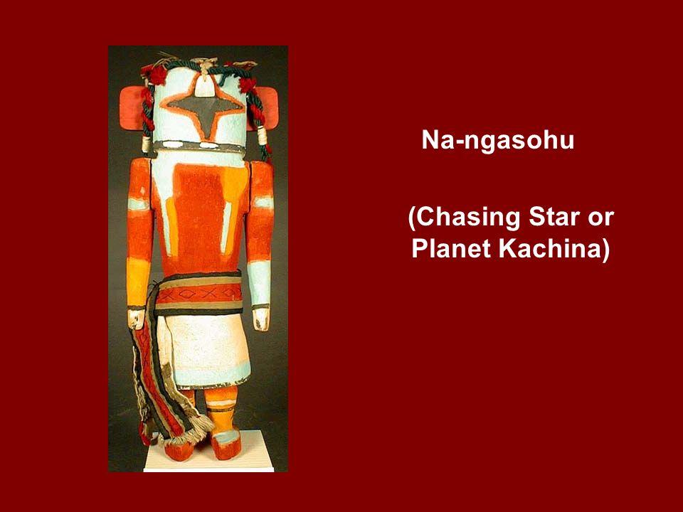Na-ngasohu (Chasing Star or Planet Kachina)