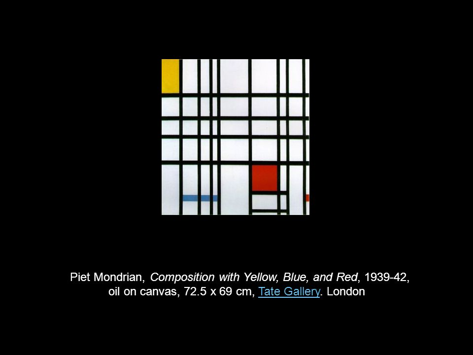 Piet Mondrian, Composition with Yellow, Blue, and Red, 1939-42, oil on canvas, 72.5 x 69 cm, Tate Gallery.