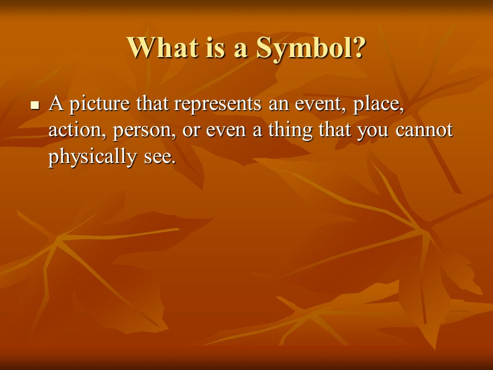 What is a Symbol.