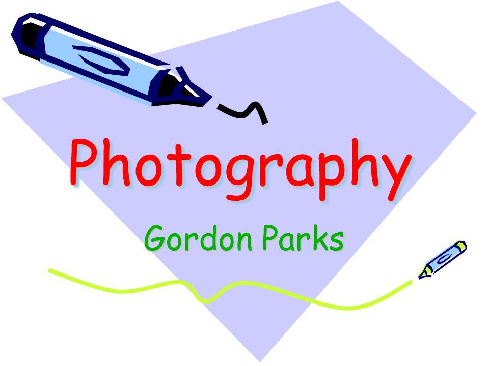 PhotographyPhotography Gordon Parks