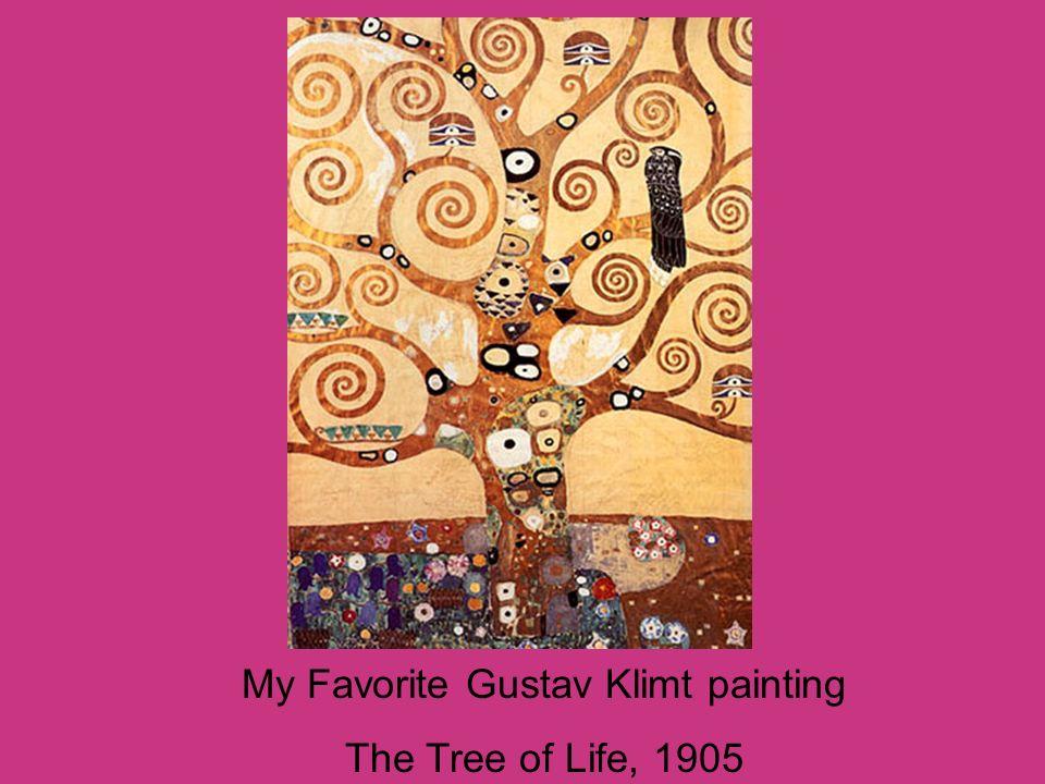 My Favorite Gustav Klimt painting The Tree of Life, 1905