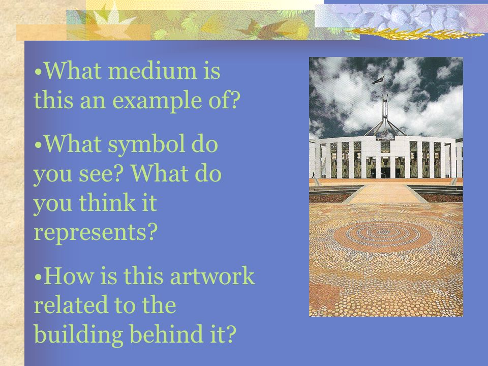 What medium is this an example of? What symbol do you see? What do you think it represents? How is this artwork related to the building behind it?
