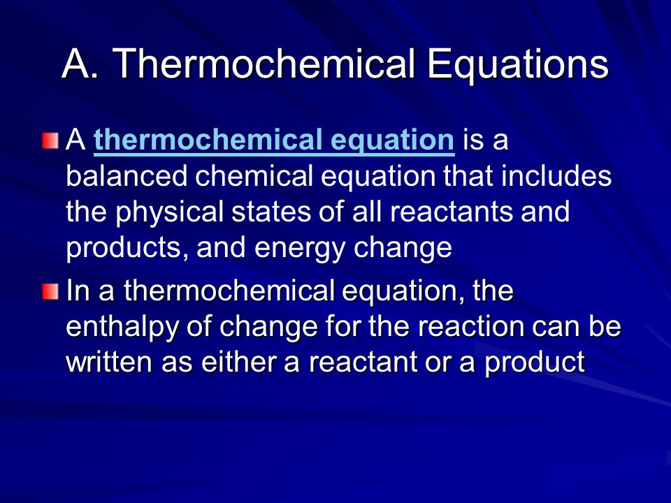 15.3 Thermochemical Equations Pages 529 – 533