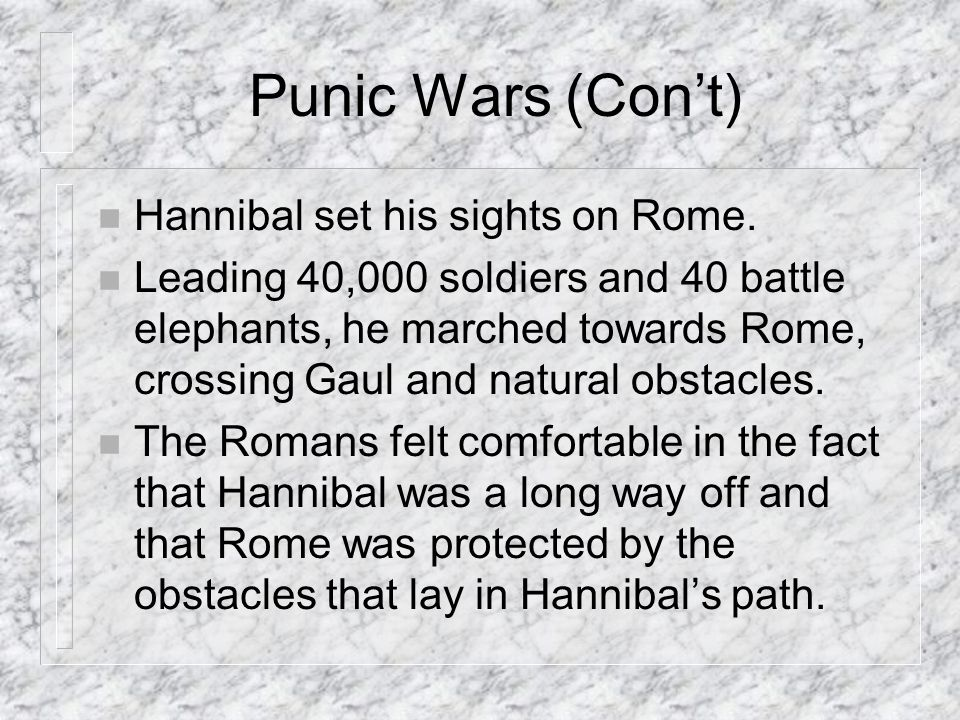 n Hannibal set his sights on Rome.
