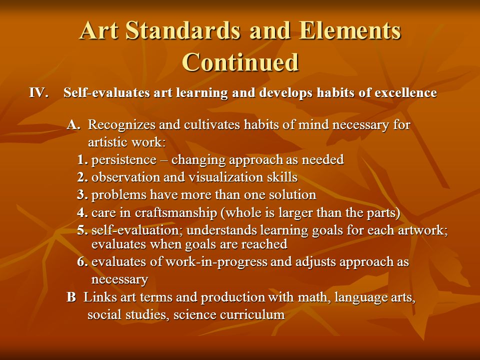 Art Standards and Elements Continued V.