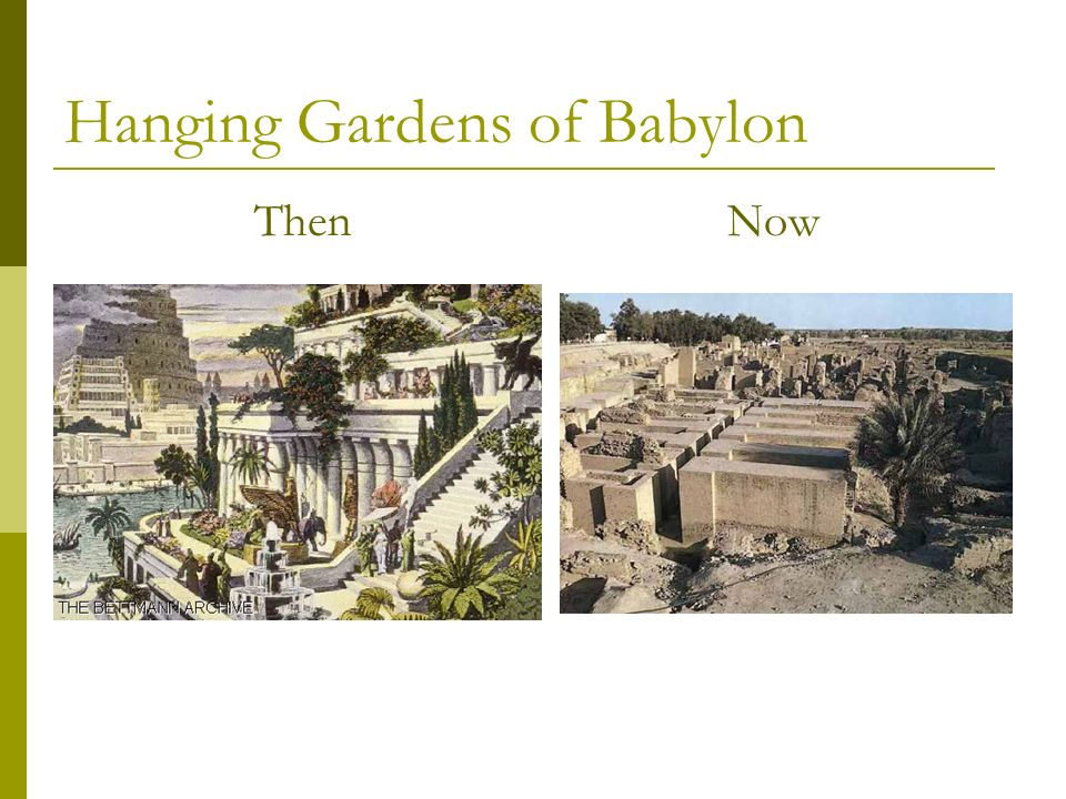 Hanging Gardens of Babylon Then Now
