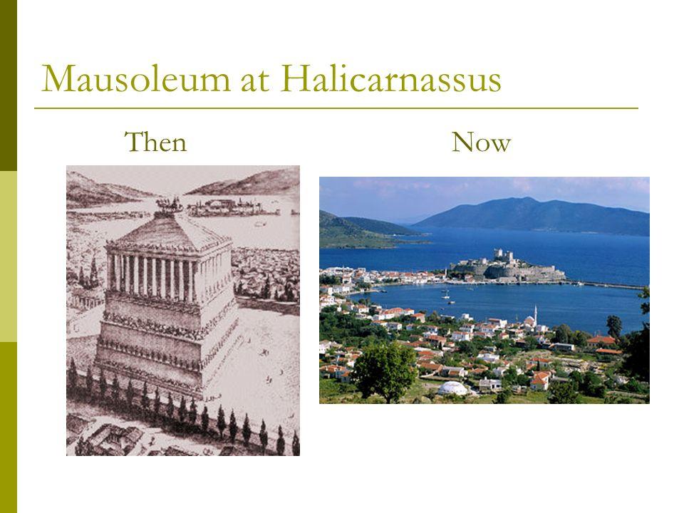 Mausoleum at Halicarnassus ThenNow