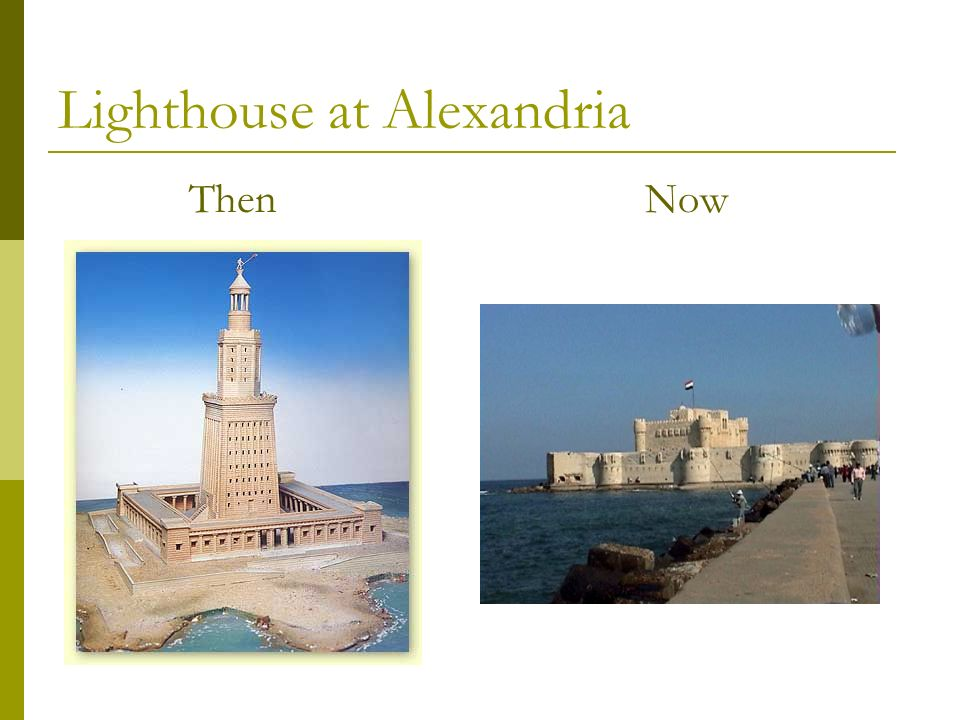 Lighthouse at Alexandria Then Now