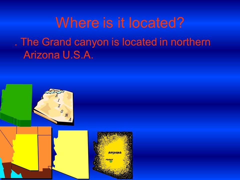 The Grand Canyon By: Alex Sloman