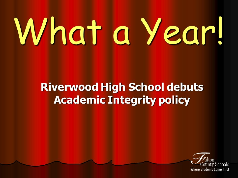 What a Year! Riverwood High School debuts Academic Integrity policy
