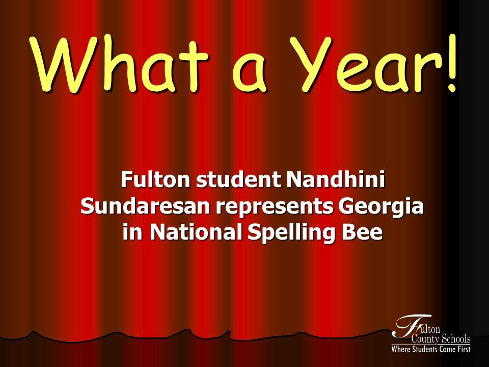 What a Year! Fulton student Nandhini Sundaresan represents Georgia in National Spelling Bee