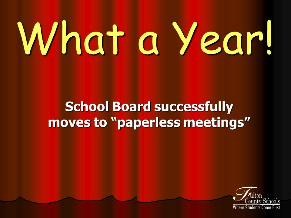 What a Year! School Board successfully moves to paperless meetings