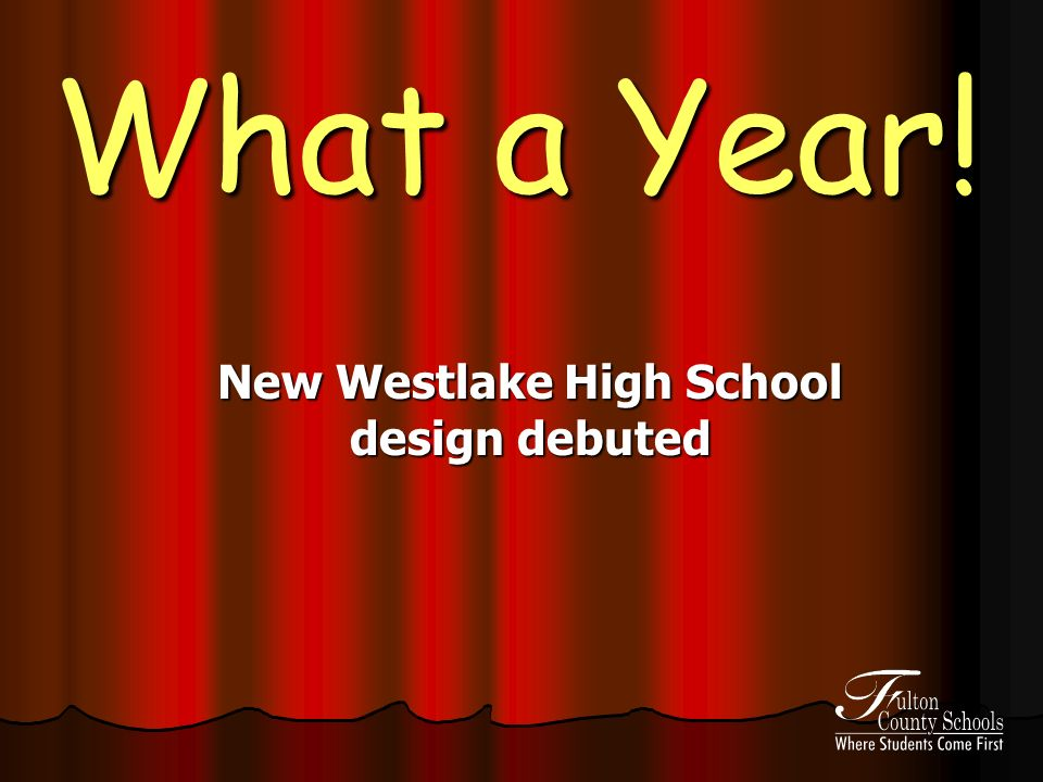 What a Year! New Westlake High School design debuted