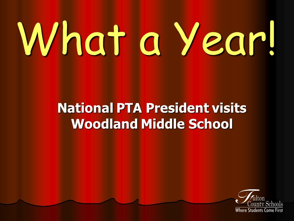 What a Year! National PTA President visits Woodland Middle School