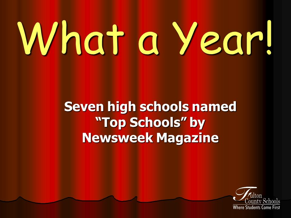 What a Year! Seven high schools named Top Schools by Newsweek Magazine