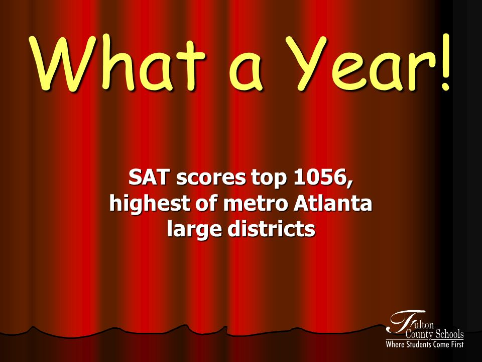 What a Year! SAT scores top 1056, highest of metro Atlanta large districts