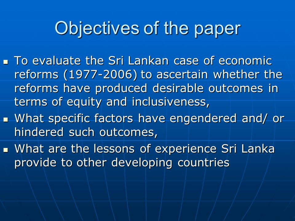 Why reforms in Sri Lanka in 1977? Reforms in SL was conveniently referred to as crisis driven although in practice it was more of crisis creating ( Th