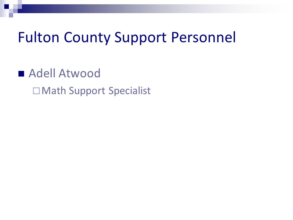 Fulton County Support Personnel Adell Atwood Math Support Specialist