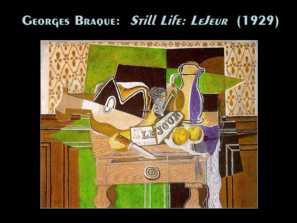 Georges Braque: Still Life: LeJeur (1929)