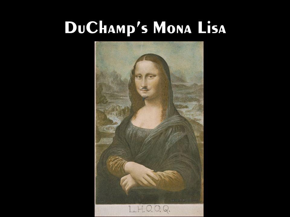 DuChamps Mona Lisa