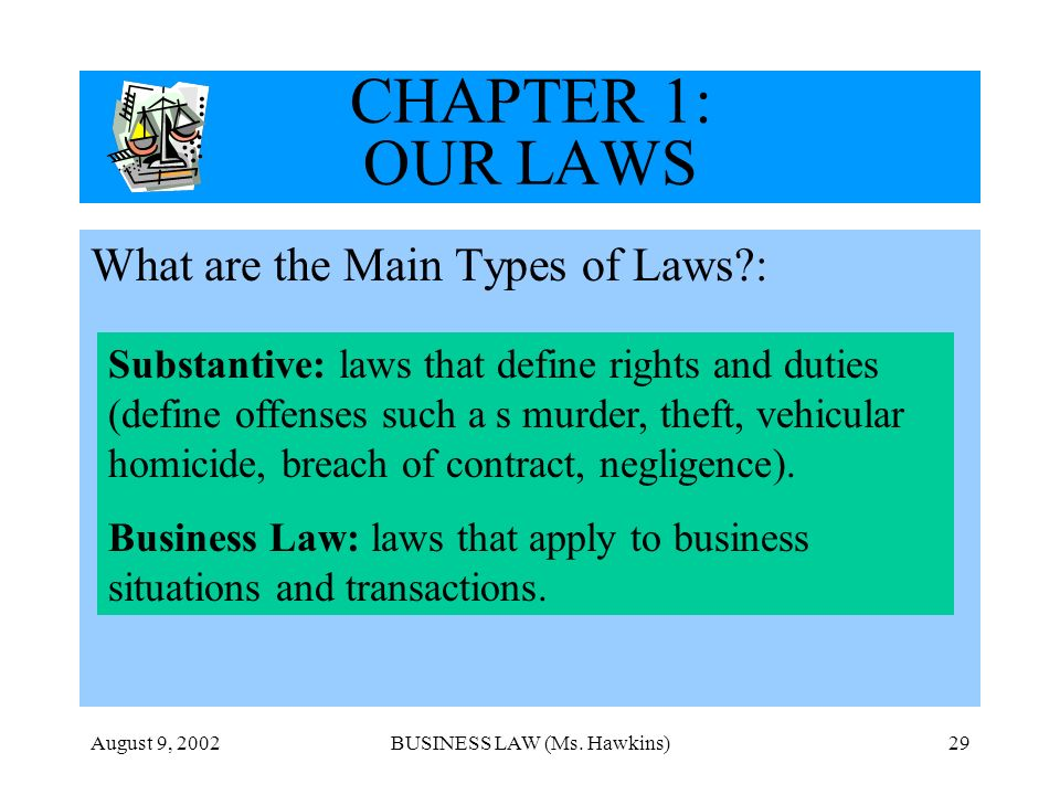 August 9, 2002BUSINESS LAW (Ms.