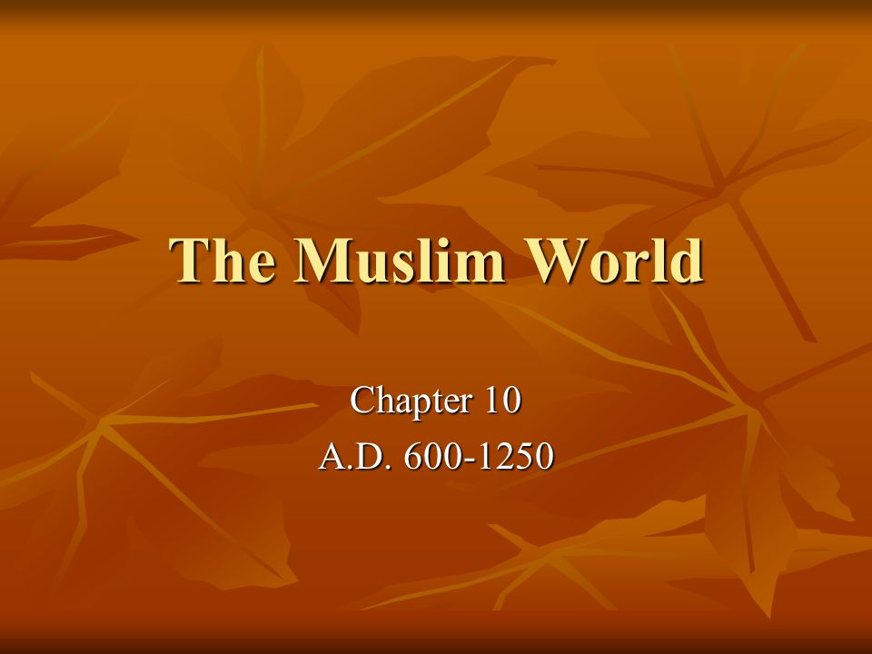 I.The Rise of Islam A. Important Places 1.