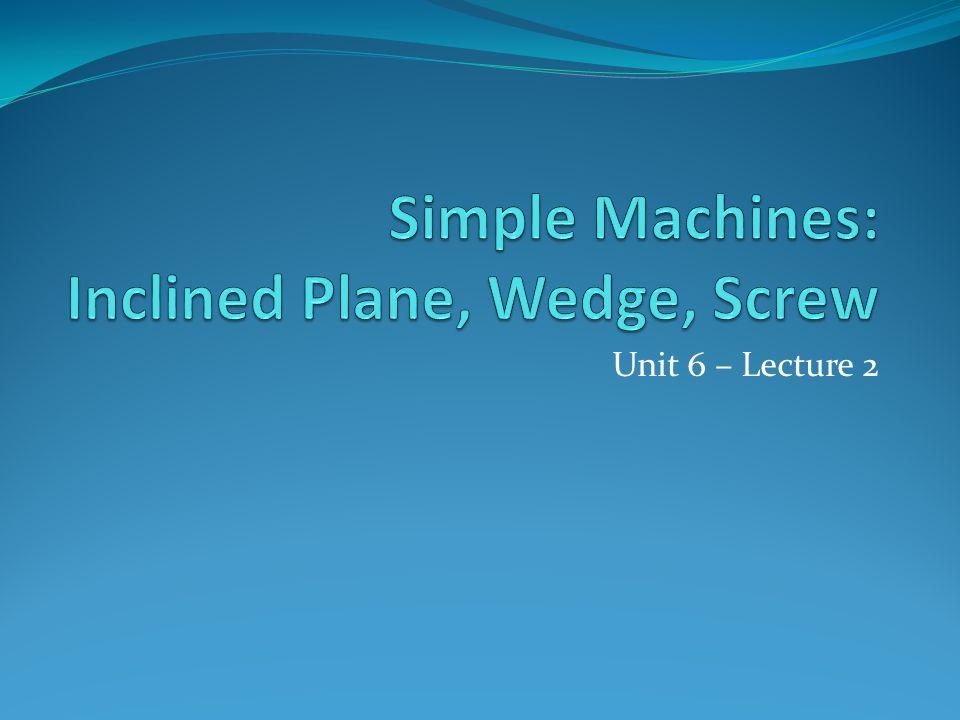 Unit 6 – Lecture 2