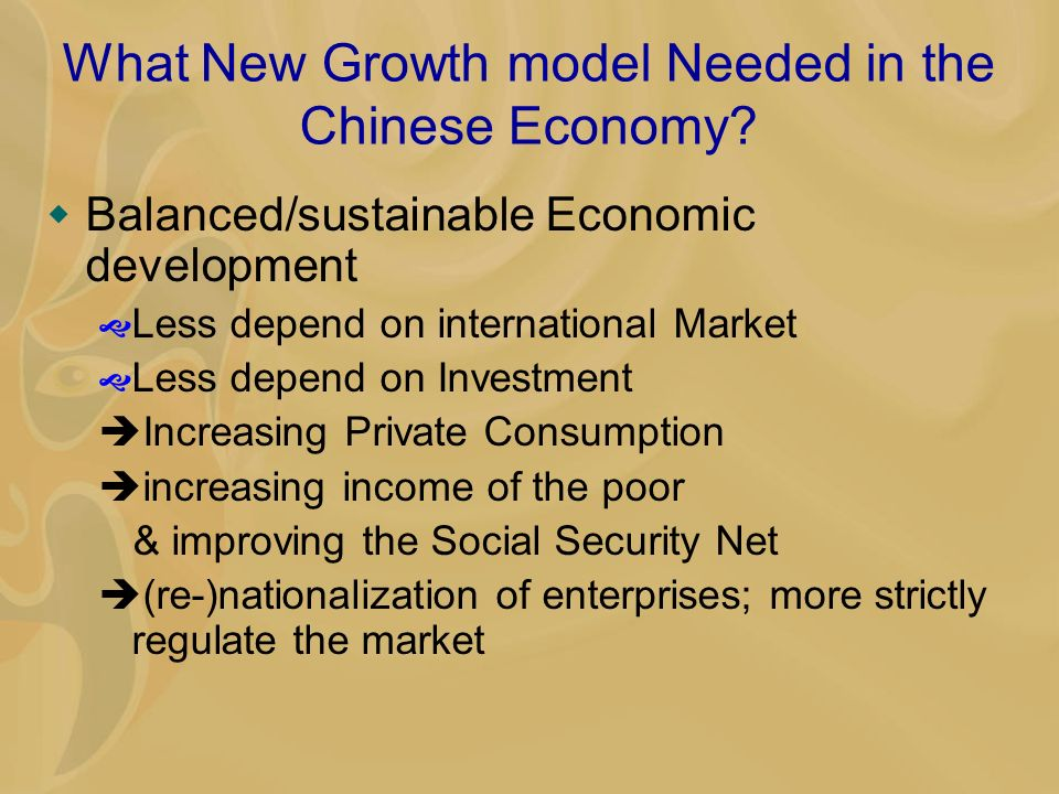 What New Growth model Needed in the Chinese Economy.