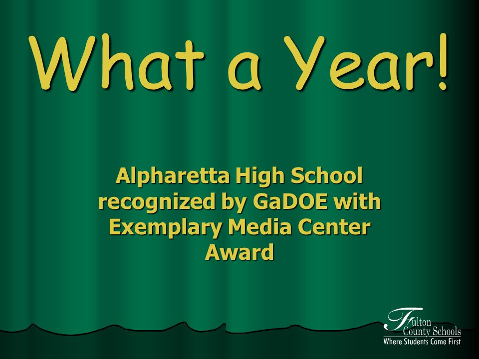 What a Year! Alpharetta High School recognized by GaDOE with Exemplary Media Center Award