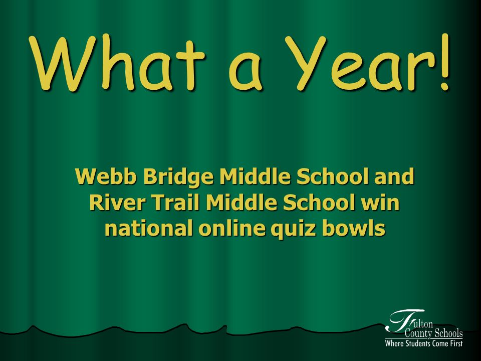 What a Year! Webb Bridge Middle School and River Trail Middle School win national online quiz bowls