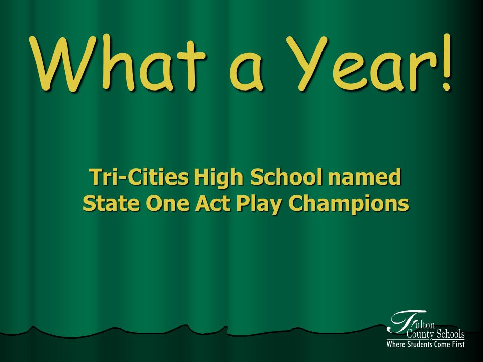 What a Year! Tri-Cities High School named State One Act Play Champions