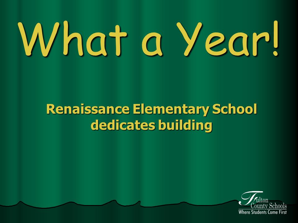 What a Year! Renaissance Elementary School dedicates building