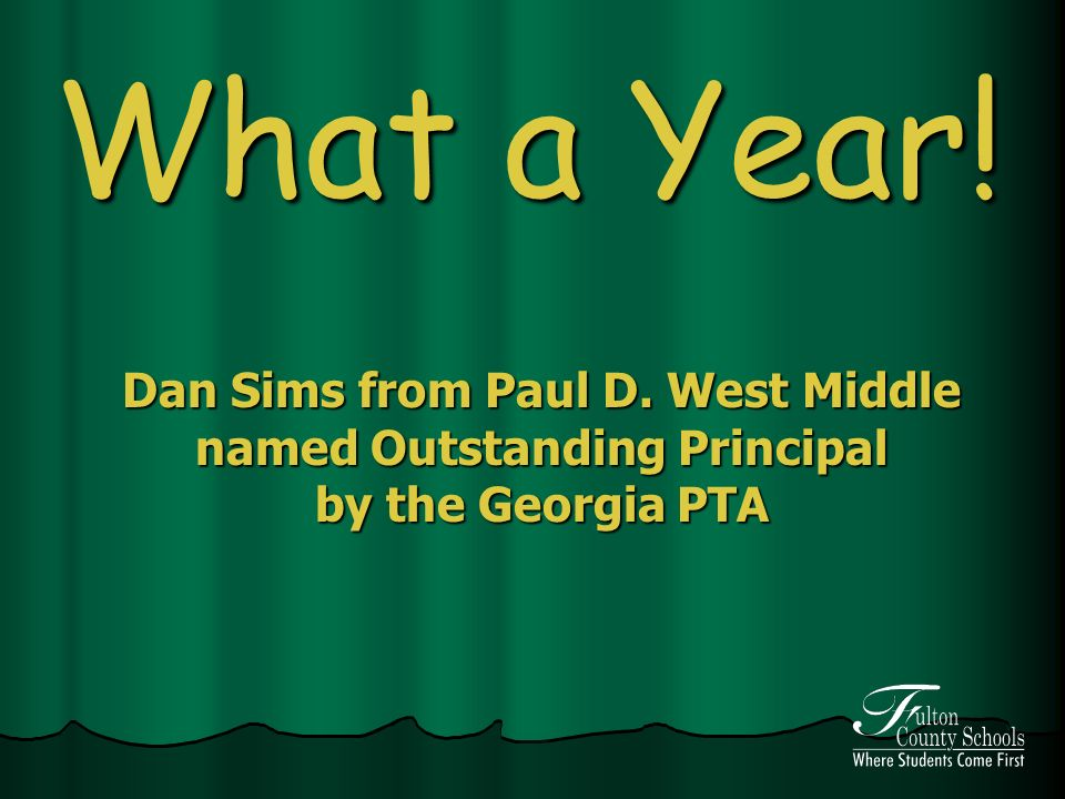 What a Year! Dan Sims from Paul D. West Middle named Outstanding Principal by the Georgia PTA