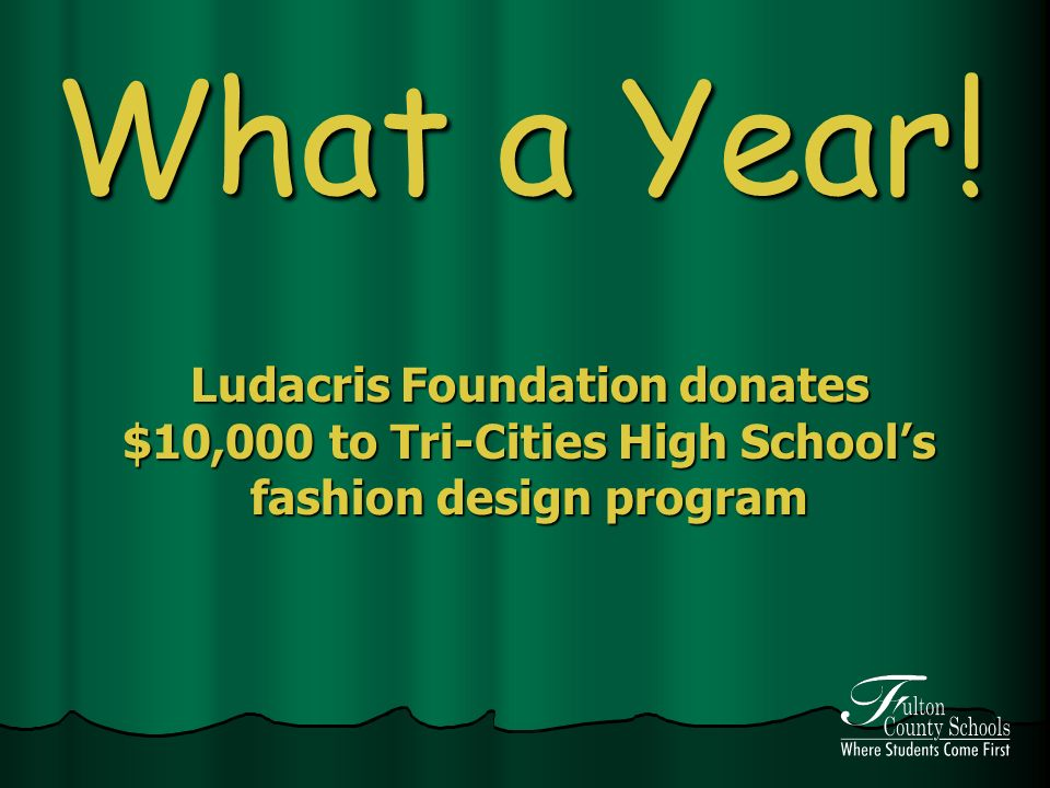 What a Year! Ludacris Foundation donates $10,000 to Tri-Cities High Schools fashion design program