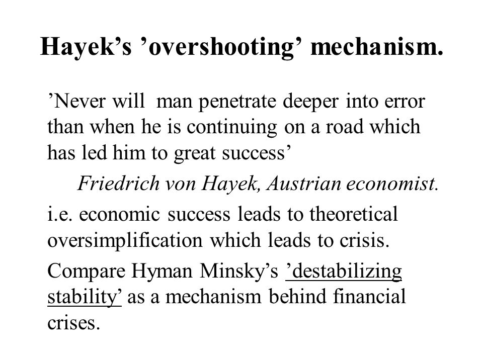 Hayeks overshooting mechanism.