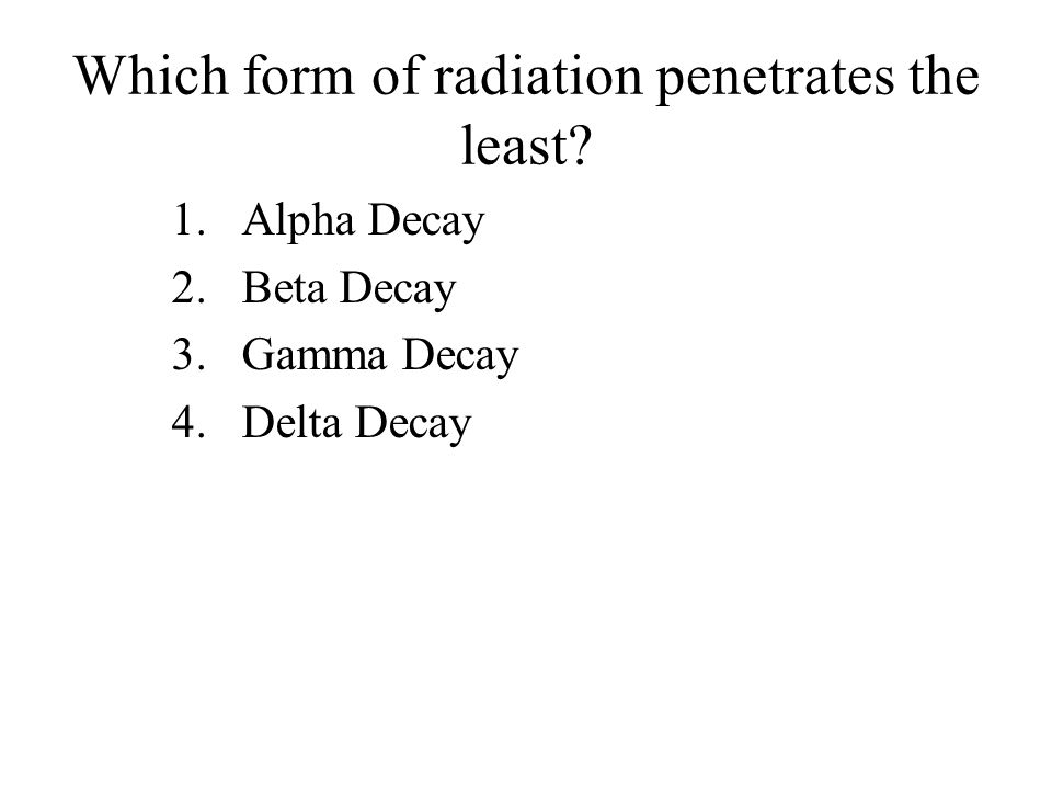 What is a packet of light energy that behaves like a particle? 1.Positron 2.Negatron 3.Megatron 4.Photon
