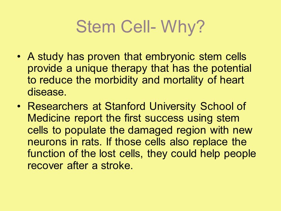 Stem Cell- Why.