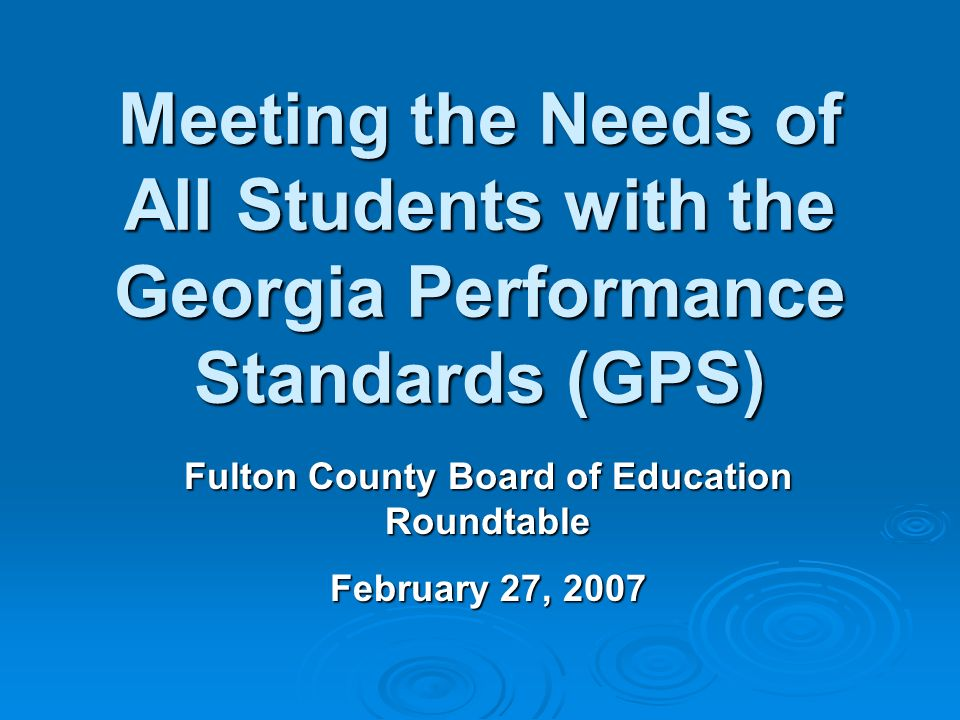 Fulton County Board of Education Policy IHE: Each student must be accepted on the level at which he/she is functioning and should be challenged to move through the curriculum at a rate commensurate with the students total capabilities.