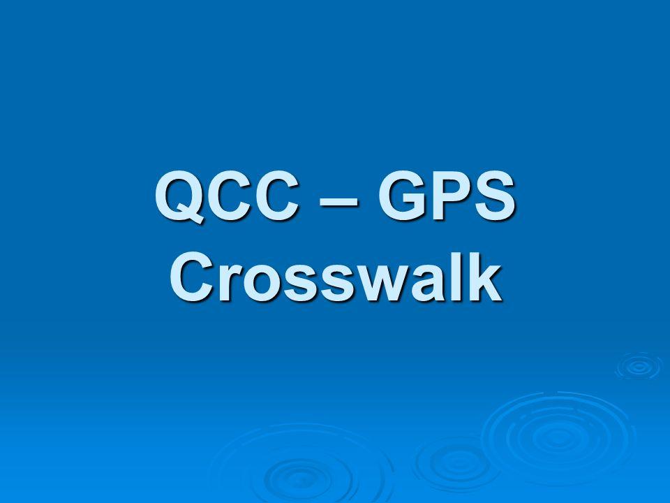 QCC – GPS Crosswalk