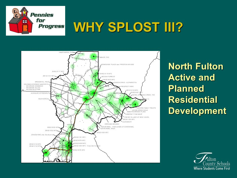 WHY SPLOST III North Fulton Active and Planned Residential Development