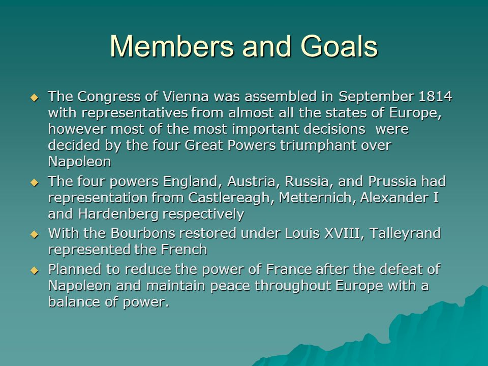 Final Thoughts The Treaty of Vienna was successful in preventing war for 100 years by creating a fair and stable Europe.