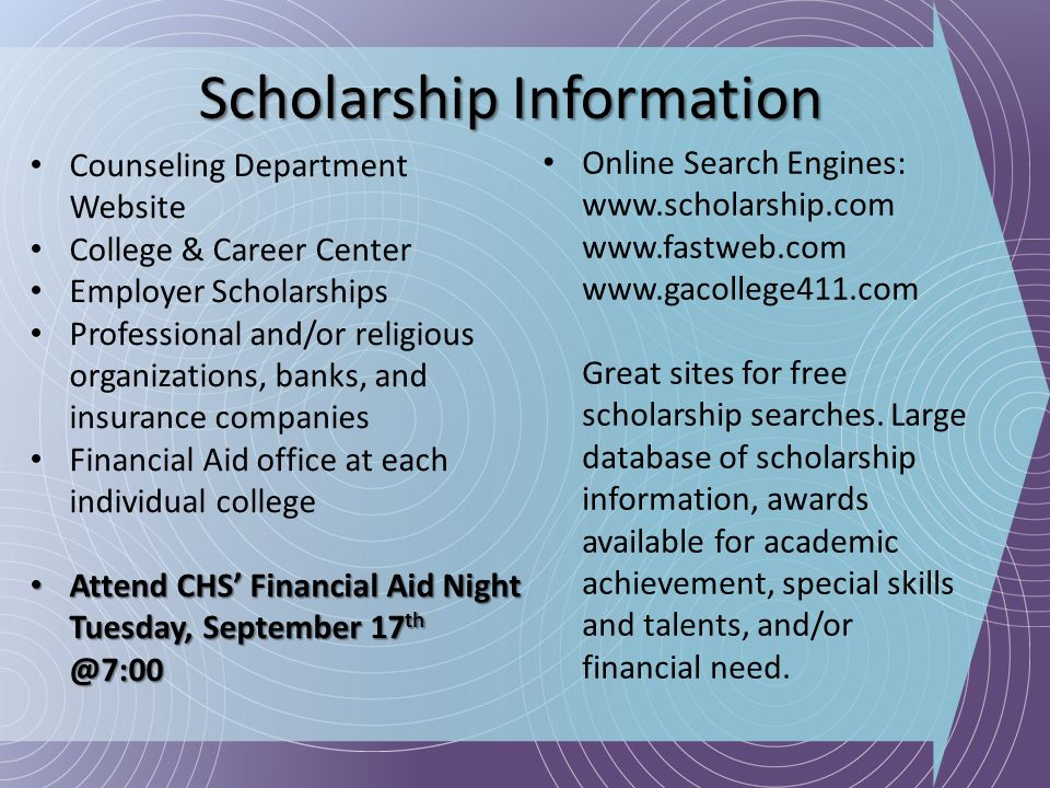 Scholarship Information Counseling Department Website College & Career Center Employer Scholarships Professional and/or religious organizations, banks