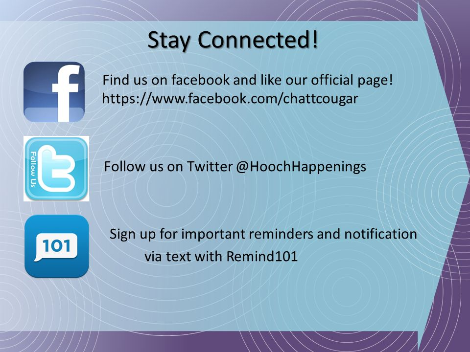 Stay Connected! Find us on facebook and like our official page! https://www.facebook.com/chattcougar Follow us on Twitter @HoochHappenings Sign up for