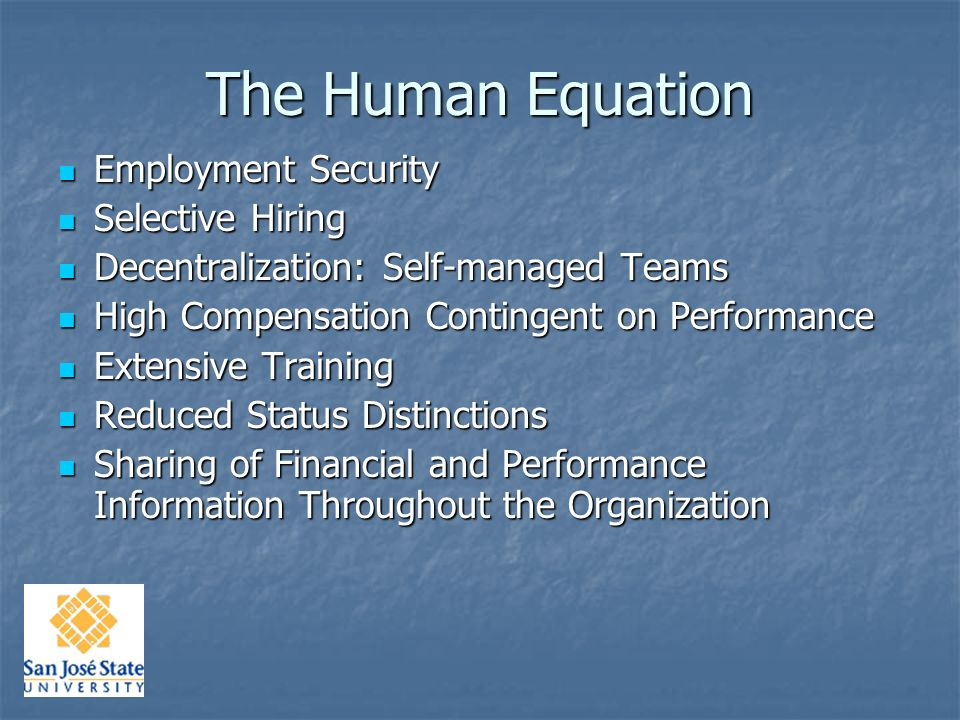 Other Dimensions: The Human Equation Seven practices of successful organizations… research by Harvards Jeffrey Pfeffer Seven practices of successful organizations… research by Harvards Jeffrey Pfeffer
