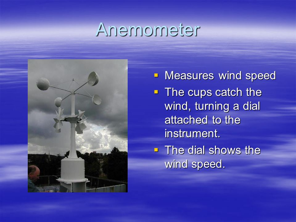 What instruments do meteorologists use to forecast weather?