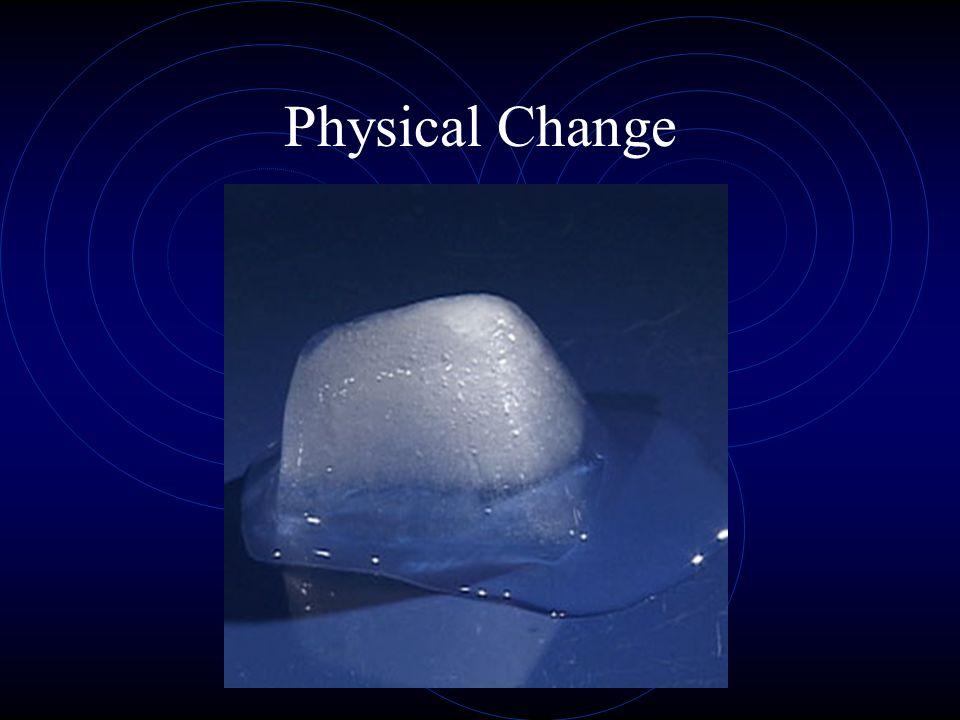 Physical Change