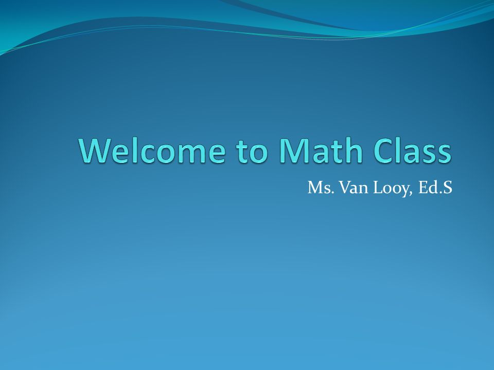 Ms. Van Looy, Ed.S