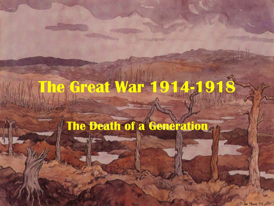 The Great War The Death of a Generation